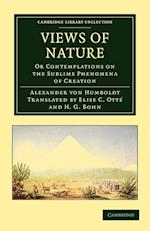 Views of Nature af Elise C Otte, Henry George Bohn, Alexander Von Humboldt