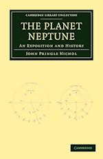 The Planet Neptune (Cambridge Library Collection - Physical Sciences)