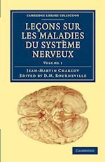 Lecons Sur Les Maladies Du Systeme Nerveux af D M Bourneville, Jean Martin Charcot