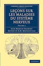 Leons Sur Les Maladies Du Syst'me Nerveux
