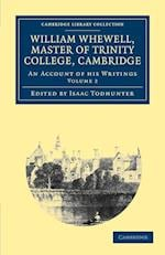William Whewell, D.D., Master of Trinity College, Cambridge af William Whewell, Isaac Todhunter