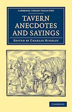 Tavern Anecdotes and Sayings af Charles Hindley
