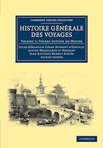 Histoire Generale Des Voyages Par Dumont D'Urville, D'Orbigny, Eyries Et A. Jacobs af Jean Baptiste Benoit Eyries, Alcide Dessalines D Orbigny, Alfred Jacobs