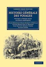 Histoire Generale Des Voyages Par Dumont D'Urville, D'Orbigny, Eyries Et A. Jacobs af Alcide Dessalines D Orbigny, Jules Sebastien Cesar Dumont d Urville, Alfred Jacobs