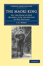 The Maori King (Cambridge Library Collection - History)