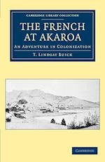 The French at Akaroa (Cambridge Library Collection - History)