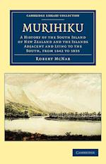 Murihiku (Cambridge Library Collection - History)