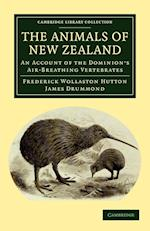 The Animals of New Zealand af James Drummond, Frederick Wollaston Hutton