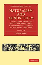 Naturalism and Agnosticism af James Ward