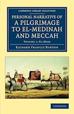 Personal Narrative of a Pilgrimage to El-Medinah and Meccah af Richard Francis Burton