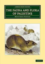 The Fauna and Flora of Palestine af Henry Baker Tristram