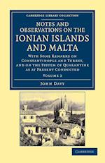 Notes and Observations on the Ionian Islands and Malta af John Davy