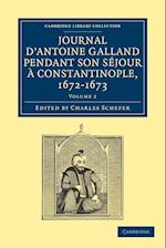 Journal d'Antoine Galland pendant son sejour ... Constantinople, 1672-1673 af Antoine Galland, Charles Schefer