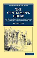 The Gentleman's House af Robert Kerr