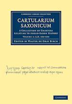 Cartularium Saxonicum af Walter De Gray Birch