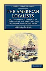 The American Loyalists af Lorenzo Sabine