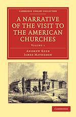 A Narrative of the Visit to the American Churches af James Matheson, Andrew Reed