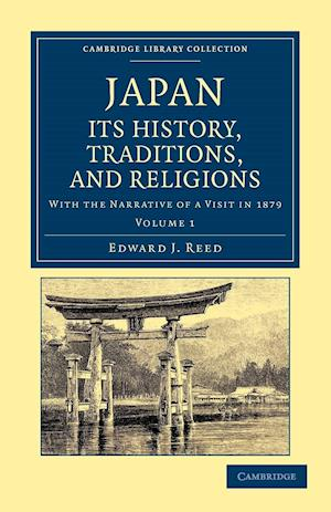 Japan: Its History, Traditions, and Religions