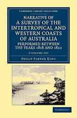 Narrative of a Survey of the Intertropical and Western Coasts of Australia, Performed Between the Years 1818 and 1822 - 2 Volume Set
