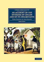 An Account of the Interior of Ceylon, and of Its Inhabitants af John Davy