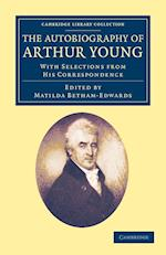The Autobiography of Arthur Young af Matilda Betham edwards, Arthur Young