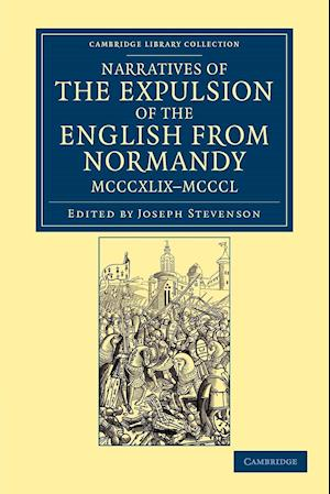 Narratives of the Expulsion of the English from Normandy