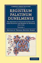 Registrum Palatinum Dunelmense af Thomas Duffus Hardy