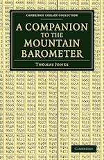 A Companion to the Mountain Barometer af Thomas Jones