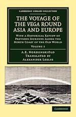The Voyage of the Vega Round Asia and Europe af Alexander Leslie, Nils Adolf Erik Nordenskiold