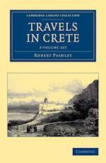Travels in Crete - 2 Volume Set