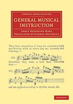 General Musical Instruction af Adolf Bernhard Marx