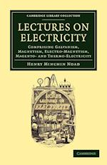 Lectures on Electricity af Henry Minchin Noad