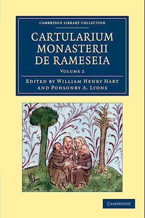 Cartularium Monasterii de Rameseia - Volume 2