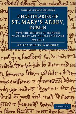 Chartularies of St Mary's Abbey, Dublin