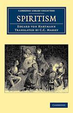 Spiritism af Eduard Von Hartmann