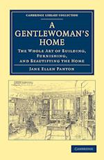 A Gentlewoman's Home af Jane Ellen Panton