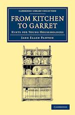 From Kitchen to Garret af Jane Ellen Panton