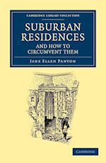 Suburban Residences and How to Circumvent Them af Jane Ellen Panton