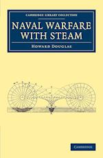 Naval Warfare with Steam af Howard Douglas
