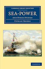 Sea-Power: And Other Studies