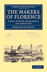 The Makers of Florence af Margaret Oliphant
