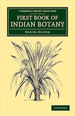 First Book of Indian Botany af Daniel Oliver