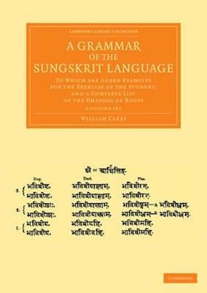 A Grammar of the Sungskrit Language - 2 Volume Set