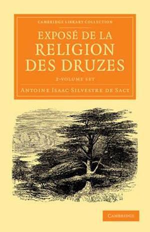 Expose de la religion des Druzes 2 Volume Set