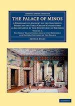 The Palace of Minos af Arthur Evans