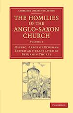 The Homilies of the Anglo-Saxon Church (Cambridge Library Collection - Religion)