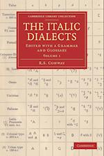 The Italic Dialects: Edited with a Grammar and Glossary af R. S. Conway