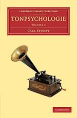 Tonpsychologie: Volume 2 af Carl Stumpf