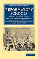 Reformatory Schools af Mary Carpenter