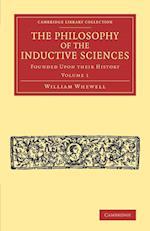 The Philosophy of the Inductive Sciences: Volume 1 af William Whewell